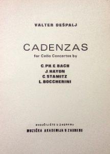 Valter Dešpalj - Cadenzas for cello concertos by C.Ph.E. Bach, J. Haydn, C. Stamitz, L. Boccherini