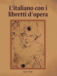 Maora Filippi - L'italiano con i libretti d'opera